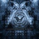 THE ATLAS MOTH A Glorified Piece Of Blue Sky album cover