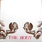 THE BODY Even the Saints Knew Their Hour of Failure and Loss album cover