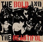 THE BOLD AND THE BEAUTIFUL The Bold And The Beautiful / Tunguska album cover