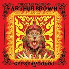 THE CRAZY WORLD OF ARTHUR BROWN — Gypsy Voodoo album cover