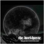 THE DARKHORSE The Carcass Of The Sun Will Sleep album cover