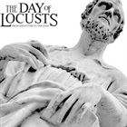 THE DAY OF LOCUSTS From The Gutter To The Gods album cover