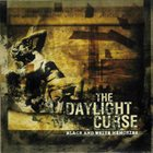 THE DAYLIGHT CURSE Black And White Memories album cover