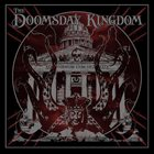 THE DOOMSDAY KINGDOM The Doomsday Kingdom Album Cover