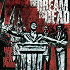 THE DREAM IS DEAD Hail The New Pawn album cover