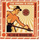THE DREAM IS DEAD Letter Of Resignation album cover