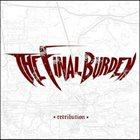 THE FINAL BURDEN Retribution album cover