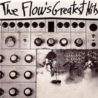 THE FLOW The Flow's Greatest Hits album cover