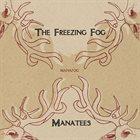THE FREEZING FOG Manafog album cover