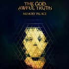 THE GOD AWFUL TRUTH Memory Palace album cover