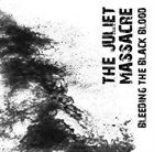 THE JULIET MASSACRE Bleeding The Black Blood album cover