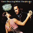 THE KINKS Come Dancing With The Kinks album cover
