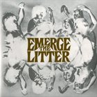 THE LITTER Emerge album cover