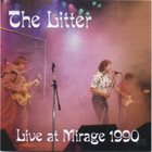 THE LITTER Live at Mirage 1990 album cover
