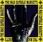 THE MAD CAPSULE MARKETS Speak!!! album cover