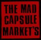 THE MAD CAPSULE MARKETS The Mad Capsule Market's album cover