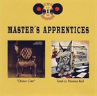 THE MASTERS APPRENTICES Choice Cuts / A Toast to Panama Red album cover