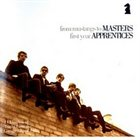 THE MASTERS APPRENTICES From Mustangs To Masters: First Year apprentices album cover