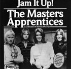 THE MASTERS APPRENTICES Jam It Up!: A Collection Of Rarities From 1965 - 1973 album cover