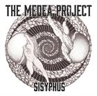 THE MEDEA PROJECT Sisyphus album cover