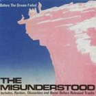 THE MISUNDERSTOOD Before The Dream Faded album cover