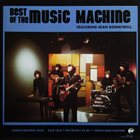 THE MUSIC MACHINE Best of the Music Machine album cover