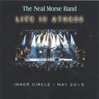 THE NEAL MORSE BAND Live In Athens (Inner Circle May 2015) album cover