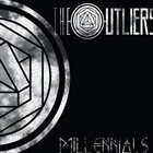 THE OUTLIERS Millennials album cover