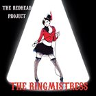 THE REDHEAD PROJECT The Ringmistress album cover