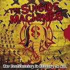 THE SUICIDE MACHINES War Profiteering is Killing Us All album cover