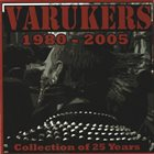 THE VARUKERS 1980-2005 : Collection Of 25 Years album cover