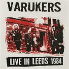 THE VARUKERS Live In Leeds 1984 album cover