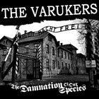 THE VARUKERS The Damnation Of Our Species album cover