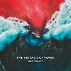 THE VINTAGE CARAVAN Gateways album cover