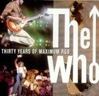 THE WHO Thirty Years Of Maximum R & B album cover