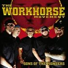 THE WORKHORSE MOVEMENT — Sons of the Pioneers album cover