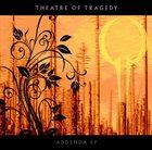 THEATRE OF TRAGEDY Addenda album cover
