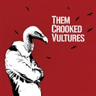 THEM CROOKED VULTURES Them Crooked Vultures album cover