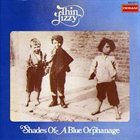 THIN LIZZY Shades Of A Blue Orphanage album cover