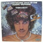 THIN LIZZY The Continuing Saga Of Ageing Orphans album cover
