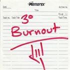 THIRD DEGREE BURNOUT 3° Burnout album cover