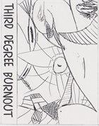 THIRD DEGREE BURNOUT We Hoot N' Hollar And Drink Longnecks album cover