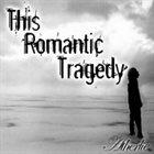 THIS ROMANTIC TRAGEDY Atherlie album cover