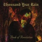 THOUSAND YEAR RAIN Book Of Revelation album cover