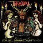 THRASHERA For All Drunks 'n' Bitches album cover