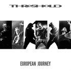 THRESHOLD European Journey album cover