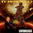THRESHOLD Livedelica album cover