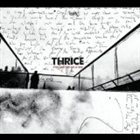 THRICE If We Could Only See Us Now album cover