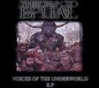 THROWN TO BELIAL Voices Of The Underworld album cover
