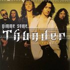 THUNDER Gimme Some............ album cover